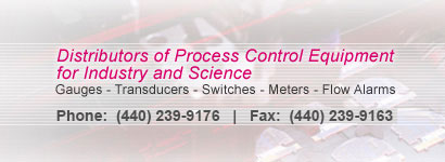 Distributors of Process Control Equipment for Industry and Science - Gauges, Transducers, Switches, Meters, and Flow Alarms: Call 1-800-831-1250
